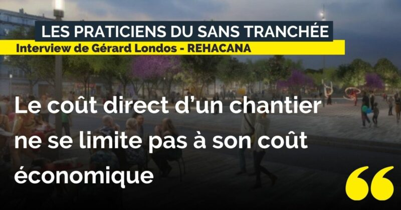 Interview Gérard Londos REHACANA - témoignage technique sans tranchée - Travaux neufs et réhabilitation sans tranchée