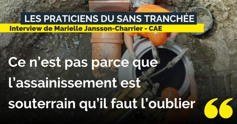 Interview Marielle Jansson-Charrier - témoignage technique sans tranchée - assainissement